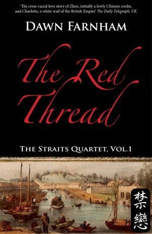 The Red Thread: A Chinese Tale of Love and Fate in 1830s Singapore by Dawn Farnham from Monsoon Books in Romance category
