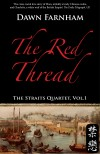 The Red Thread: A Chinese Tale of Love and Fate in 1830s Singapore by Dawn Farnham from  in  category