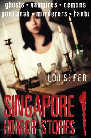 Singapore Horror Stories Vol.1 by Loo Si Fer from Monsoon Books in Teen Novel category
