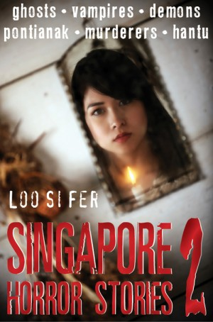 Singapore Horror Stories Vol.2 by Loo Si Fer from Monsoon Books in Teen Novel category