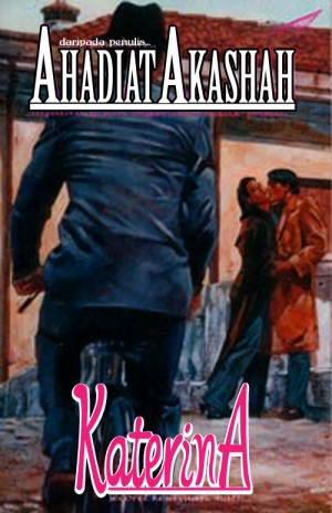 Katerina by Ahadiat Akashah from roket kertas sdn bhd in Romance category