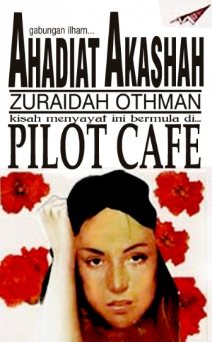 Pilot Cafe by Ahadiat Akashah & Zuraidah Othman from roket kertas sdn bhd in Romance category