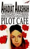 Pilot Cafe - text
