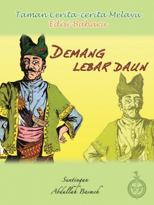 Demang Lebar Daun by Suntingan: Abdullah Basmeh from Pustaka Nasional Pte Ltd in Children category