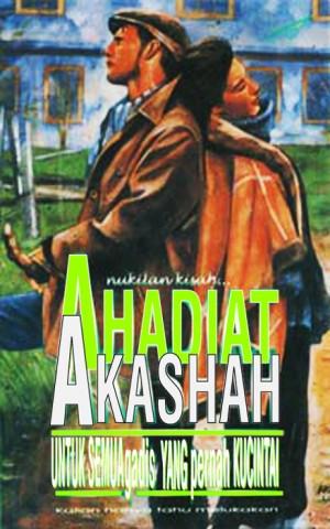 Untuk Semua Gadis yang Pernah Ku Cintai by Ahadiat Akashah from roket kertas sdn bhd in Romance category