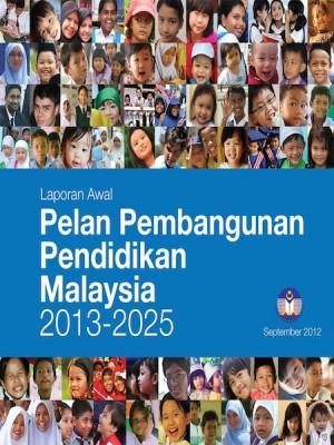 Pelan Pembangunan Pendidikan Malaysia 2013-2025 (BAB 1) by Kementerian Pelajaran Malaysia from Ilham Editorial Services in General Academics category