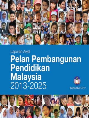 Pelan Pembangunan Pendidikan Malaysia 2013-2025 (BAB 2)