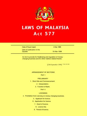 ACT 577 :Money Changing Act 1998 by Xentral Methods from Xentral Methods Sdn Bhd in Law category