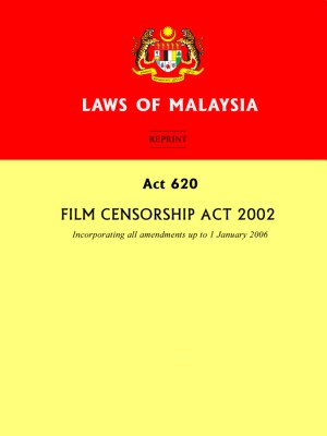 ACT 620 : Film Censorship Act 2002 by Xentral Methods from Xentral Methods Sdn Bhd in Law category