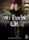 Mejemput Roh Ibadah - text