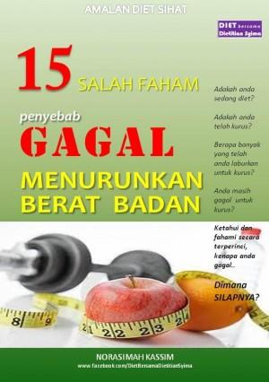 15 Salah Faham penyebab Gagal Menurunkan Berat Badan by Norasimah Kassim from Norasimah Kassim in Family & Health category