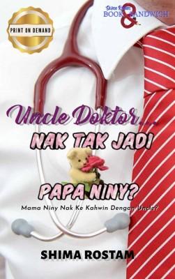 Uncle Doktor, Nak Tak Jadi Papa Niny?