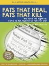 Fats that Heal & Fats that Kill - text