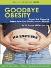 Goodbye Obesity