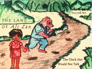 The Land of Ali Zan: The Clock That Would Not Talk