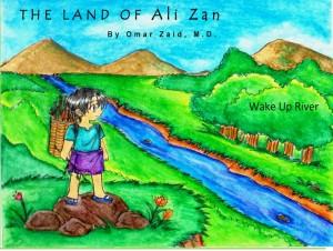 The Land of Ali Zan: Wake Up River