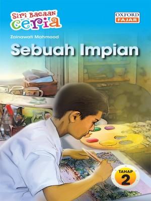 Sebuah Impian by Zainawati Mahmood from Oxford Fajar Sdn Bhd in Teen Novel category