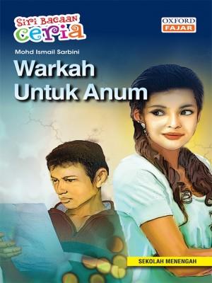 Warkah Untuk Anum by Mohd Ismail Sarbini from Oxford Fajar Sdn Bhd in Teen Novel category