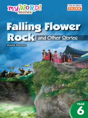 Falling Flower Rock and Other Stories by David Forman from Oxford Fajar Sdn Bhd in Children category