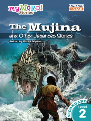 The Mujina and Other Japanese Stories by Philip Popescu from Oxford Fajar Sdn Bhd in Teen Novel category