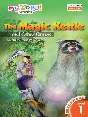 The Magic Kettle and Other Stories by Philip Popescu from Oxford Fajar Sdn Bhd in Teen Novel category
