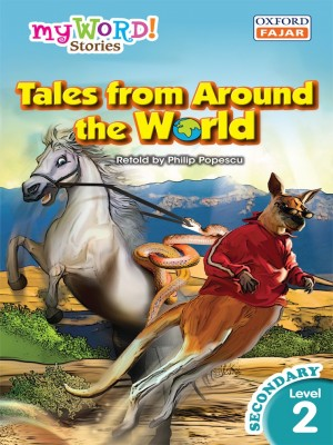 Tales from Around the World by Philip Popescu from Oxford Fajar Sdn Bhd in Teen Novel category