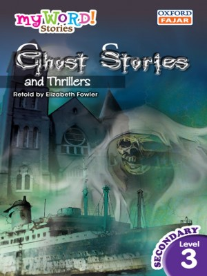 Ghost Stories and Thrillers by Elizabeth Fowler from Oxford Fajar Sdn Bhd in Teen Novel category
