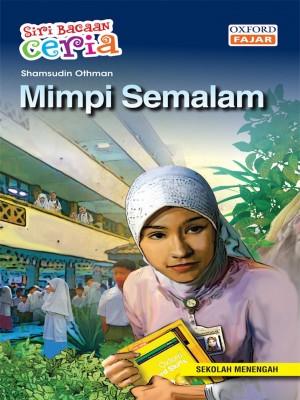 Mimpi Semalam by Shamsudin Othman from Oxford Fajar Sdn Bhd in Teen Novel category