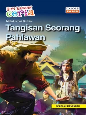 Tangisan Seorang Pahlawan by Mohd Ismail Sarbini from Oxford Fajar Sdn Bhd in Teen Novel category