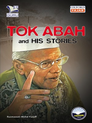 Tok Abah and His Stories by Rusmawati Mohd Yusoff from Oxford Fajar Sdn Bhd in Teen Novel category