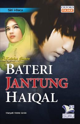 Siri i-Baca Bateri Jantung Haiqal by Maryati Mohd Amin from Oxford Fajar Sdn Bhd in Teen Novel category