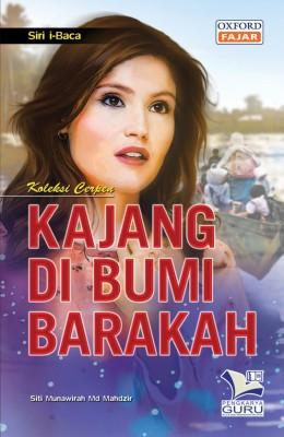 Siri i-Baca Kajang Di Bumi Barakah by Siti Munawirah Md. Mandzir from Oxford Fajar Sdn Bhd in Teen Novel category