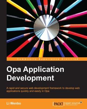 Opa Application Development