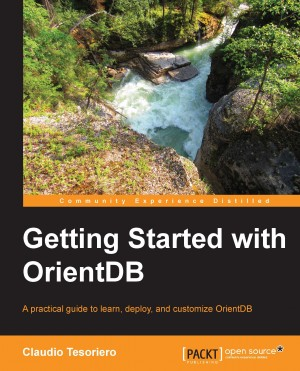 Getting Started with OrientDB by Claudio Tesoriero from Packt Publishing in Engineering & IT category