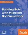 Building Bots with Microsoft Bot Framework - text