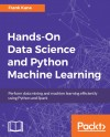 Hands-On Data Science and Python Machine Learning - text