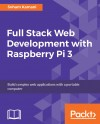 Full Stack Web Development with Raspberry Pi 3 - text