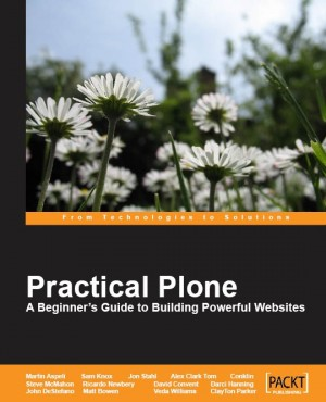 Practical Plone 3: A Beginners Guide to Building Powerful Websites by Darci  Hanning from Packt Publishing in Engineering & IT category