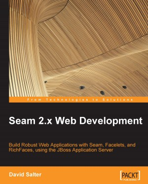 Seam 2.x Web Development by David Salter from Packt Publishing in Engineering & IT category