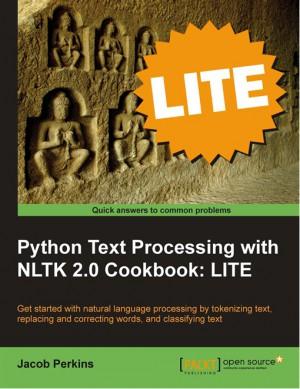Python Text Processing with NLTK 2.0 Cookbook: LITE