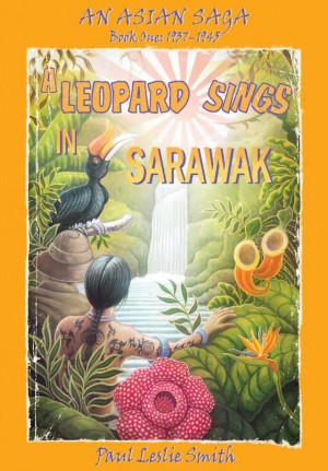 A Leopard Sings In Sarawak by Paul Leslie Smith from Paul Leslie Smith in History category