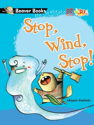 Stop, Wind, Stop! by Chiara Dattola from Pelangi ePublishing Sdn. Bhd. in Tots & Toddlers category