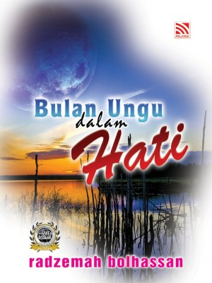 Bulan Ungu Dalam Hati by Radzemah Bolhassan from Pelangi ePublishing Sdn. Bhd. in General Novel category