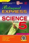 Bilingual Express Science Form 5