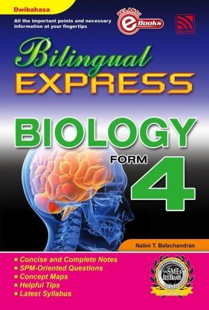 Bilingual Express Biology Form 4 by Nalini T. Balachandran from Pelangi ePublishing Sdn. Bhd. in General Academics category