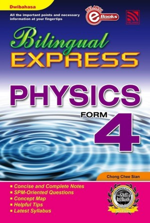 Bilingual Express Physics Form 4 by Chong Chee Sian from Pelangi ePublishing Sdn. Bhd. in General Academics category