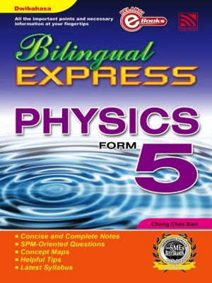 Bilingual Express Physics Form 5 by Chong Chee Sian from Pelangi ePublishing Sdn. Bhd. in General Academics category