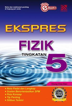 Ekspres Fizik Tingkatan 5 by Penerbitan Pelangi Sdn Bhd from Pelangi ePublishing Sdn. Bhd. in General Academics category