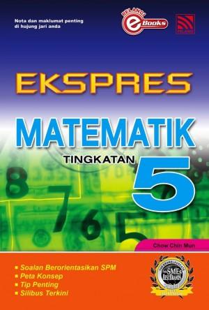 Ekspres Matematik Tingkatan 5 by Penerbitan Pelangi Sdn Bhd from Pelangi ePublishing Sdn. Bhd. in General Academics category
