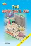 The Unfortunate End